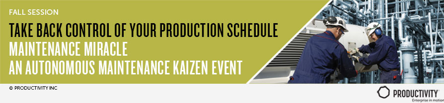 Maintenance Miracle an Autonomous Maintenance Kaizen Event
